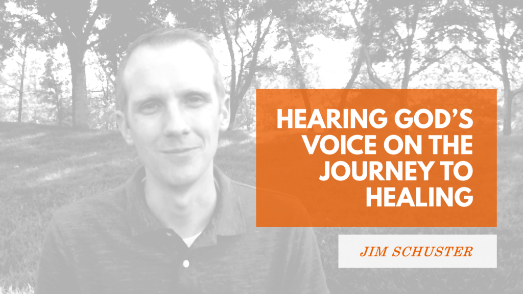Hearing God's Voice on the Journey to Healing